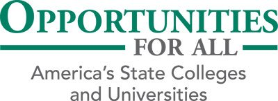 Opportunities for all. America's State Colleges and Universities