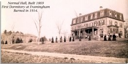 Normal Hall, Built 1869, First Dormitory at Framingham, Burned in 1914