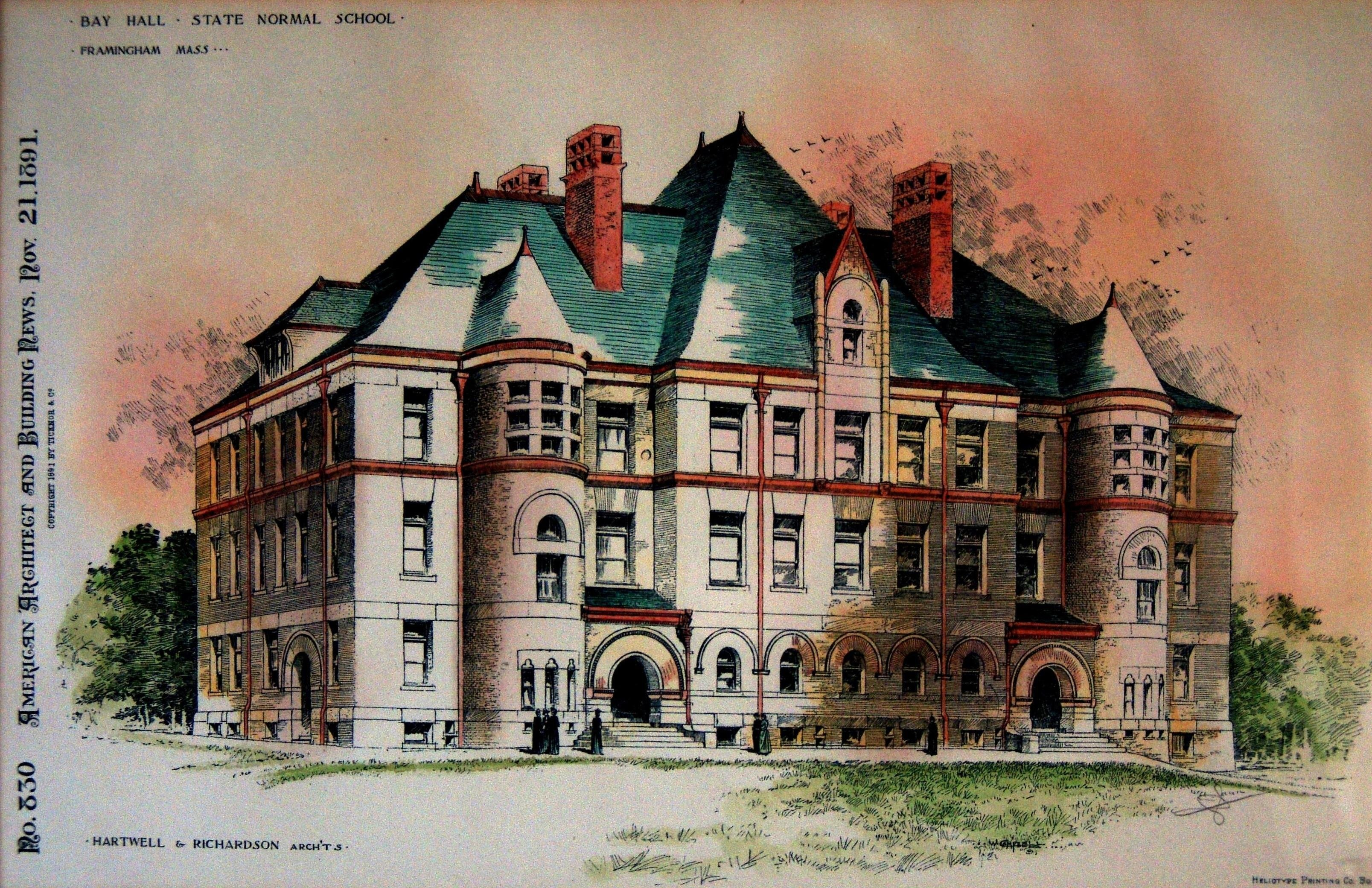 "Illustration of Bay Hall with text on the image that reads: ""Bay Hall - State Normal School - Framingham Mass."" and ""No. 330 American Architect and Building News - Nov 12 1891"